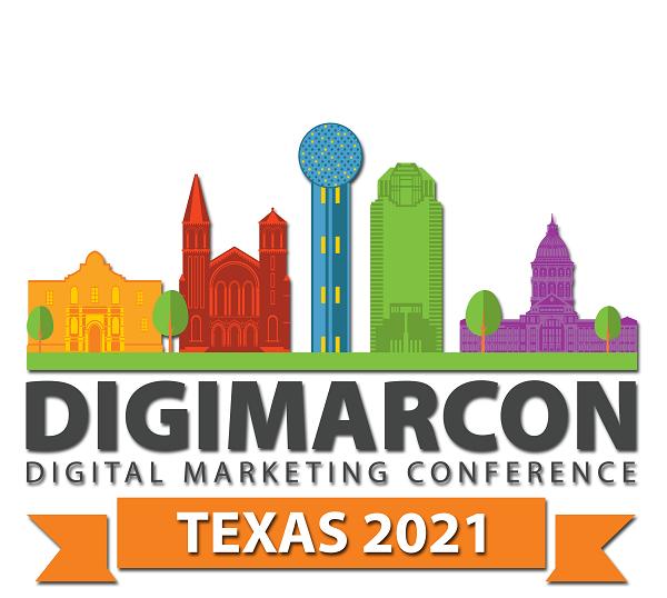 DigiMarCon Texas 2021 – Digital Marketing Conference & Exhibition