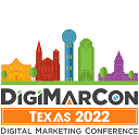 DigiMarCon Texas 2022 – Digital Marketing Conference & Exhibition